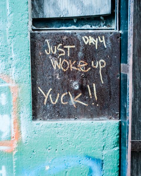 Woke Up -- Yuck